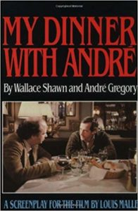 Book cover for My Dinner with Andre by Wallace Shaw. It shows two men sitting at a restaurant table having a conversation.