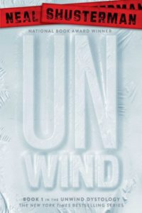Unwind by Neal Shusterman book cover. The word unwind appears to be shrink-wrapped.