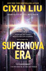 Supernova Era by Liu Cixin book cover. Image on cover is of bright ray of light hitting Earth.