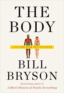 :The Body: A Guide for Occupants by Bill Bryson book cover. Images on the front are drawings of a man and woman. Their organs are showing for illustrative purposes.