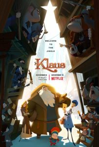 Film poster for Klaus. It shows santa with Jesper and a village child. Theyre surrounded by other characters who are looking at them with emotions ranging from adoration to annoyance.