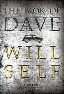 The Book of Dave by Will Self book cover. Image on cover is of an etching of a car.