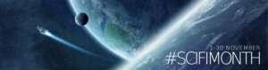 Scifi Month banner. Shows #ScifiMonth hashtag and two planets in background.