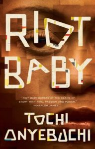 Riot Baby by Tochi Onyebuchi book cover. Cover image is of a woman's face.