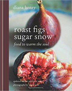 Book cover for Roast Figs Sugar Snow: Winter Food to Warm the Soul by Diana Henry.
