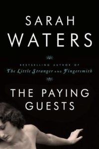 The Paying Guests by Sarah Waters book cover. Image on front is of the shoulder, arm, and face of a topless woman who looks like she is dancing.