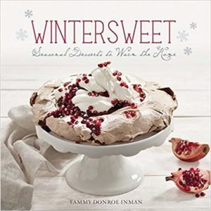 Book cover for Wintersweet: Seasonal Desserts to Warm the Home by Tammy Donroe Inman