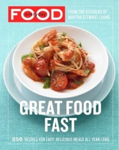 Everyday Food- Great Food Fast by Martha Stewart. Image on cover is of spaghetti with tomato sauce, cooked tomatoes, and shrimp.