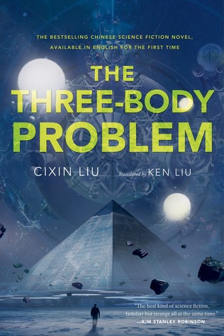 The Three-Body Problem: Remembrance of Earth's Past Series, Book 1 by Cixin Liu. Image on cover is of person standing next to a pyramid as two moons shine overhead at night.