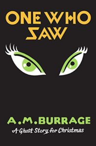 Book cover for A.M. Burrage's One Who Saw. Image on cover is of a pair of green eyes with long eyelashes.