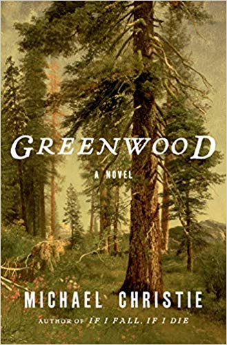 Greenwood by Michael Christie book cover. Image on cover is of a beautiful pine forest.