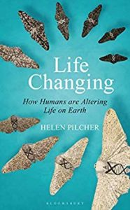 Life Changing Helen Pilcher book cover. Image on cover is of a series of 10 moths arranged from a black, small one one to a large, cream one.