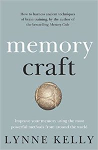 Memory Craft: Improve your memory using the most powerful methods from around the world by Lynne Kelly book cover. Image on cover is of a round ball that looks vaguely brain-shaped.