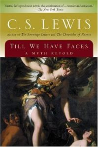 Book cover for C.S. Lewis' Till We Have Faces. Image on cover is of an angel touching a child.