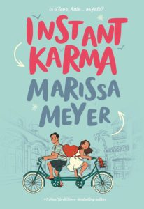 Instant Karma by Marissa Meyer book cover. Image on cover is of two Indian teens riding the same bicycle in opposite directions.