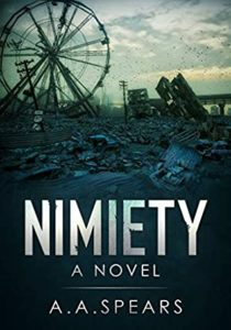 Nimiety by A.A. Spears book cover. Image on cover is of a town and ferris wheel in ruins.