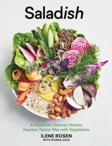 Saladish- A New Way to Eat Your Vegetables by Ilene Rosen book cover. Image on cover is of a white bowl filled with salad ingrients, from lettuce to nuts to sliced apples to beans.