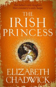 The Irish Princess by Elizabeth Chadwick book cover. Image on cover is of a painting of a 12th century princess.
