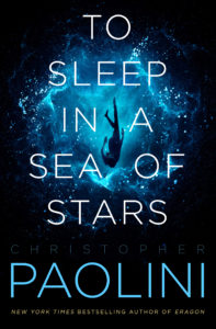 To Sleep in a Sea of Stars by Christopher Paolini book cover. Image on cover is of someone diving into what could be an ocean or outer space.