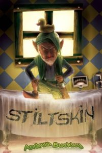 Stiltskin by Andrew Buckley book cover. Image on the cover is of rumplestiltskin clasping a knife and glaring at the reader while wearing a rubber duckie perched on his head.