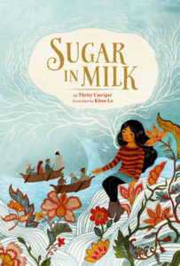 Sugar in Milk by Thrity Umrigar book cover. Image on cover is of girl sitting on a stylized shore while looking out to sea at a boat filled with immigrants.