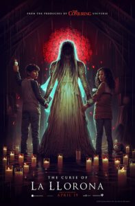 Film post for The Curse of La Llorona. Image on cover show La Llorona holding the hands of the main character's two children in a candlelit room