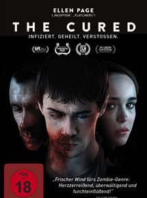 Film poster for The Cured. There are three characters on the poster. Two are former zombies, and one is the sister-in-law of one of them.