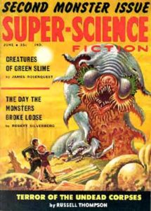 Cover of Super-Science Fiction, June 1959. Image on cover shows two astronauts fighting a house-sized monster that has many tentacles.