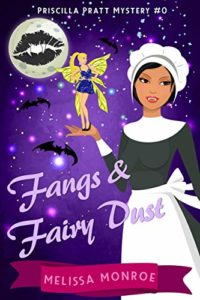 Fangs & Fairy Dust by Melissa Monroe book cover. Image on cover is a cartoon image of a vampire wearing a maid's uniform and holding a fairy in the palm of her right hand