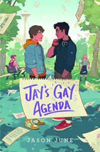 Jay's Gay Agenda  by Jason June book cover. Image on cover is a drawing of two young men standing in a park gazing into each other's eyes.
