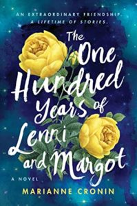 The One Hundred Years of Lenni and Margot by Marianne Cronin book cover. Image on cover is of two yellow roses in bloom.