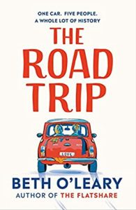 The Road Trip by Beth O'Leary book cover. Image on cover shows sketch of back of car driving away on a road trip.