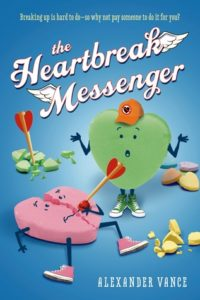 The Heartbreak Messenger by Alexander Vance book cover. Image on cover shows conversation hearts with arrows in them. An unbroken heart is standing next to them shrugging its shoulders