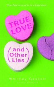 True Love by Whitney Gaskell book cover. Image on cover shows three candy hearts, one of which is broken.
