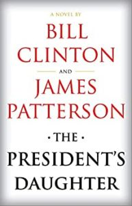 The President's Daughterby Bill Clintonbook cover. It has no decorations.