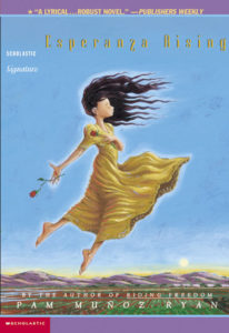 Esperanza Rising by Pam Muñoz Ryan book cover. Image on cover is of a woman in yellow dress and holding a red rose floating above fields and mountains.