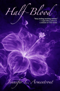 Half-Blood (Covenant, #1) by Jennifer L. Armentrout book cover. Image on cover is of a glowing purple flower.