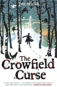 The Crowfield Curse (Crowfield Abbey, #1) by Pat Walsh book cover. Image on cover is a drawing of a child running through a snowy winter woods towards a castle in the distance.