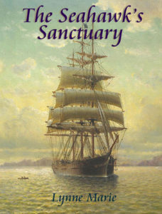 The Seahawk's Sanctuary by Lynne Marie book cover. Image on cover is a drawing of a ship sailing near the shore.