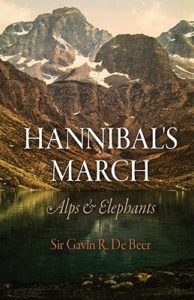 Hannibal's March- Alps and Elephants by Gavin de Beer book cover. Image on cover is a painting of the Alps in spring when some snow still remains on them.