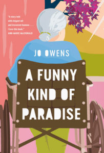 A Funny Kind of Paradise by Jo Owens book cover. Image on cover is a drawing of an elderly woman sitting in a wheelchair