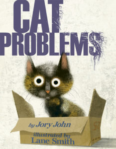 Cat Problems by Jory John book cover. Image on cover is of a stressed-out cat sitting in a cardboard box.