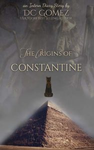 Book cover for The Origins of Constantine by D.C. Gomez. Image on cover is of a cat hovering above a pyramid.