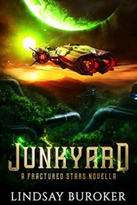 Junkyard by Lindsay Buroker book cover. Image on cover is of a spaceship flying above a forest and below a large moon above the planet.